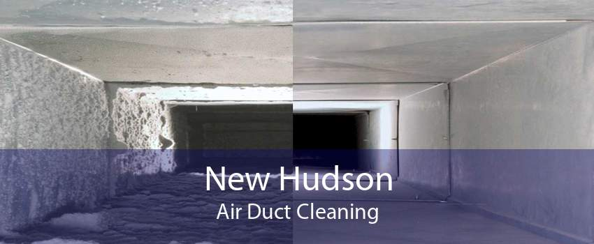 New Hudson Air Duct Cleaning