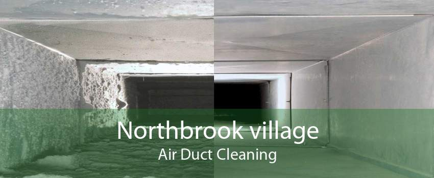 Northbrook village Air Duct Cleaning