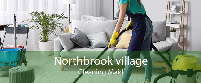 Northbrook village Cleaning Maid