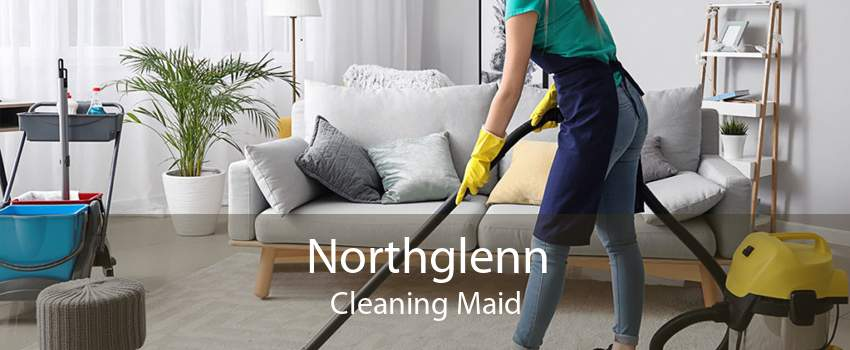 Northglenn Cleaning Maid