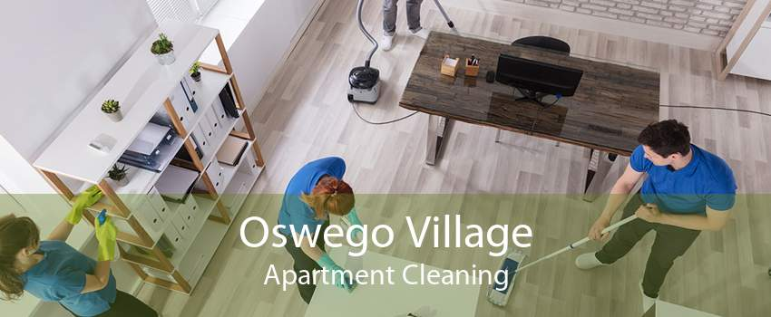 Oswego Village Apartment Cleaning