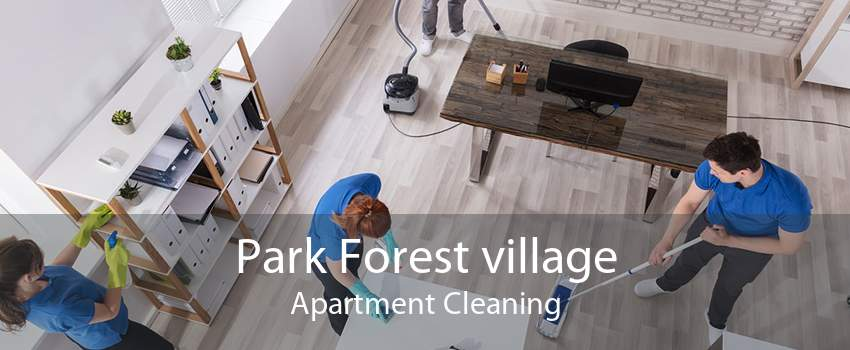 Park Forest village Apartment Cleaning