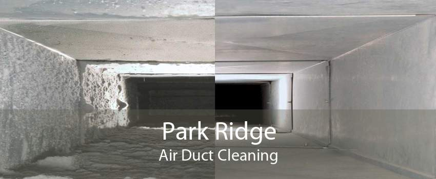 Park Ridge Air Duct Cleaning