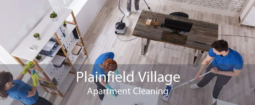 Plainfield Village Apartment Cleaning