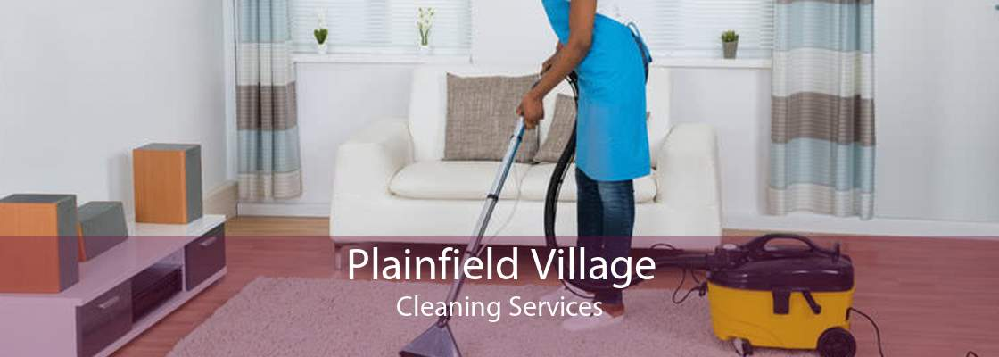 Plainfield Village Cleaning Services