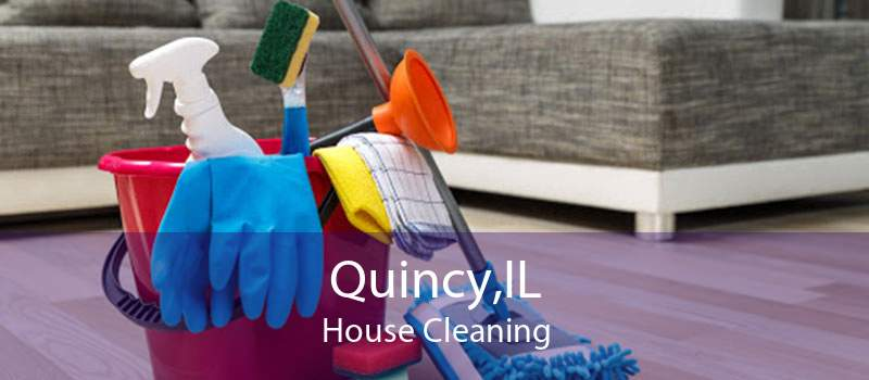 Quincy,IL House Cleaning