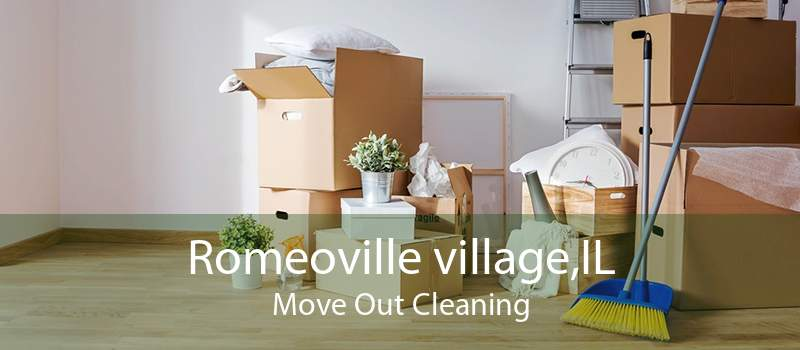 Romeoville village,IL Move Out Cleaning