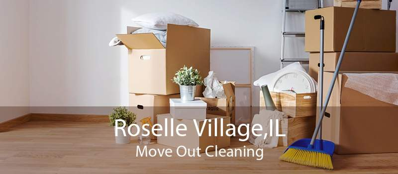 Roselle Village,IL Move Out Cleaning