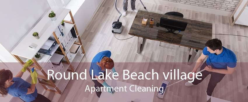 Round Lake Beach village Apartment Cleaning