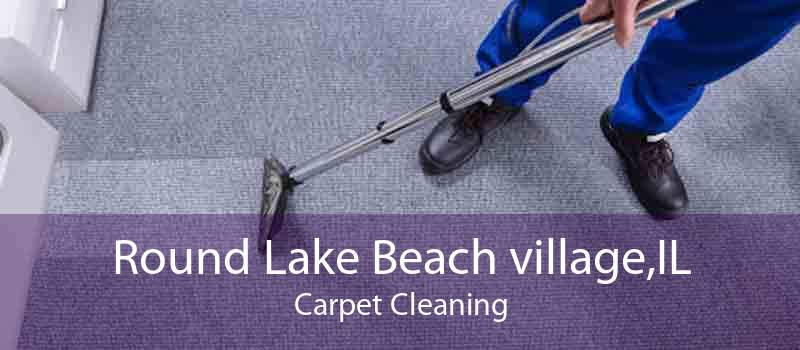Round Lake Beach village,IL Carpet Cleaning