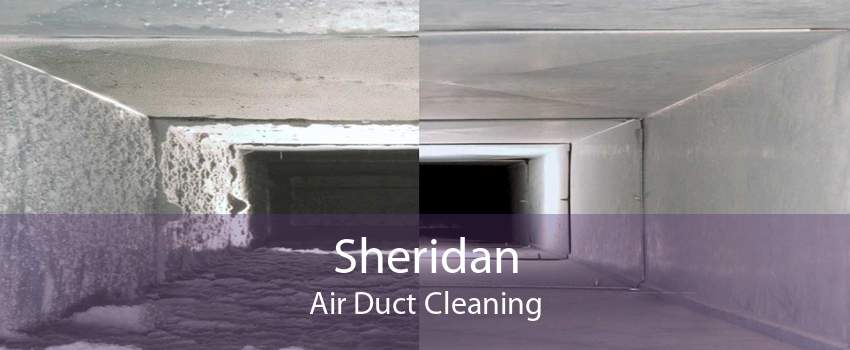 Sheridan Air Duct Cleaning