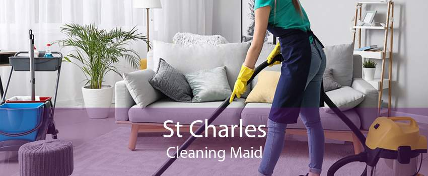 St Charles Cleaning Maid