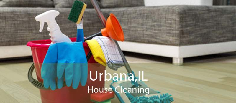 Urbana,IL House Cleaning