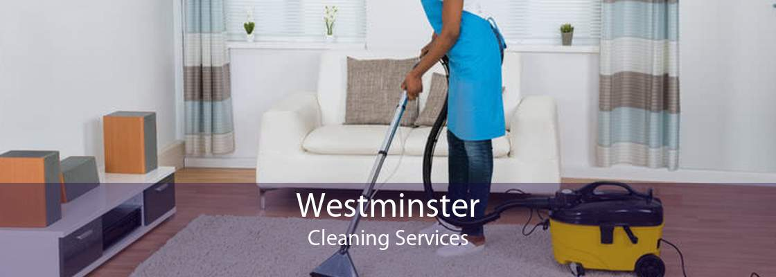 Westminster Cleaning Services